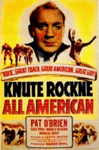 Pat O'Brien played the role of Coach Rockne.