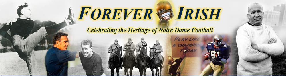 Forever Irish Celebrating the Heritage of Notre Dame Football